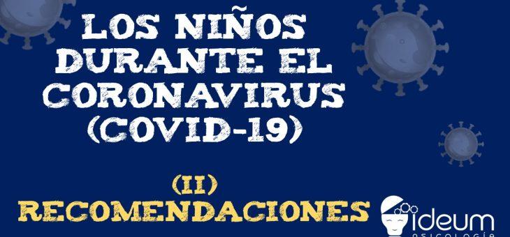 Los niños durante el coronavirus (COVID-19): Recomendaciones