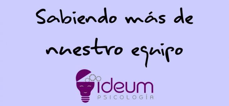 El equipo de Ideum Psicología